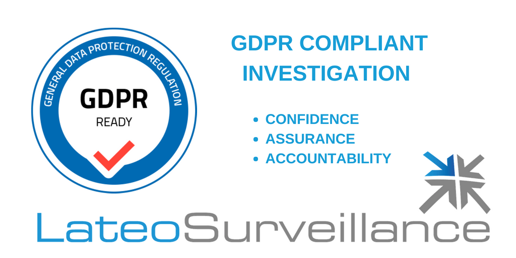 GDPR COMPLIANT PRIVATE INVESTIGATOR